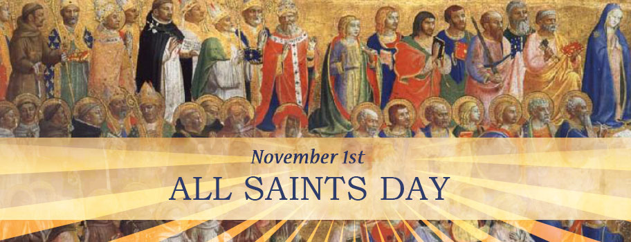 Nov. 1 - All Saints Day